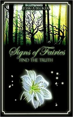 "Rezension zu ""Signs of Fairies – Find the Truth"" von Jessica Becker Rezensionsexemplar"