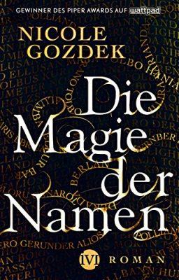 """Rezension zu """"Die Magie der Namen"""" von Nicole Gozdek Rezensionsexemplar"""