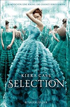 """Gastrezension zu """"Selection"""" von Kiera Cass"""