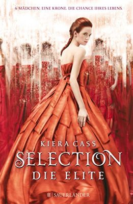 """Gastrezension zu """"Selection – Die Elite"""" von Kiera Cass"""