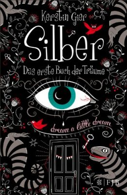 """Rezension zu """"Silber, Das erste Buch der Träume"""" von Kerstin Gier"""