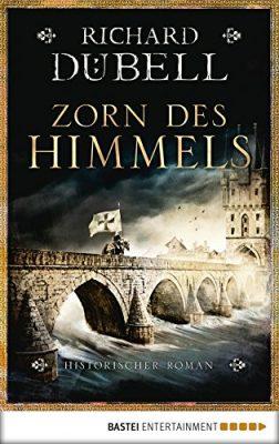 """Rezension zu """"Zorn des Himmels"""" von Richard Dübell Rezensionsexemplar"""