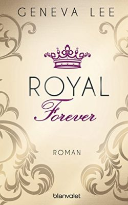 "Rezension zu ""Royal Forever"" von Geneva Lee Rezensionsexemplar"