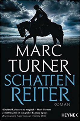 """Rezension zu """"Schattenreiter"""" von Marc Turner Rezensionsexemplar"""