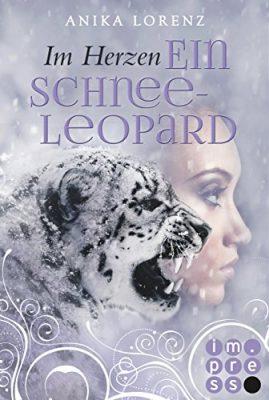 """Rezension zu """"Im Herzen ein Schneeleopard"""" von Anika Lorenz Rezensionsexemplar"""