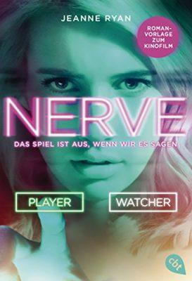 """Rezension zu """"Nerve, Das Spiel ist aus, wenn wir es sagen"""" von Jeanne Ryan"""