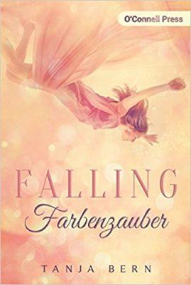 """Rezension zu """"Falling Farbenzauber"""" von Tanja Bern Rezensionsexemplar"""