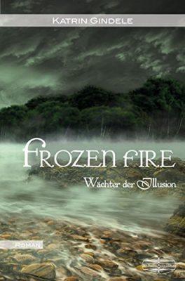 """Rezension zu """"Frozen Fire"""" von Katrin Gindele"""