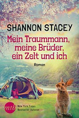 """Rezension zu """"Mein Traummann, meine Brüder, ein Zelt und ich"""" von Shannon Stacey Rezensionsexemplar"""