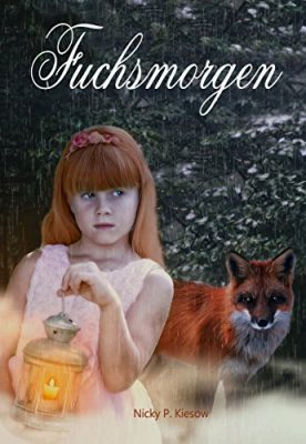 "Rezension zu ""Fuchsmorgen"" von Nicky P. Kiesow Rezensionsexemplar"