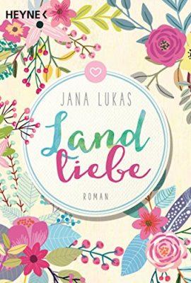 """Rezension zu dem Hörbuch """"Landliebe"""" von Jana Lukas Rezensionsexemplar"""