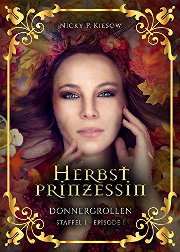 """Rezension zu """"Herbstprinzessin, Donnergrollen"""" von Nicky P. Kiesow Rezensionsexemplar"""