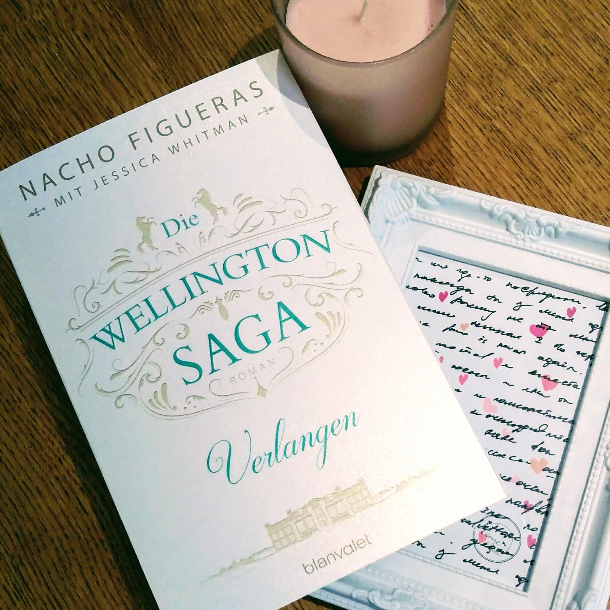 """Gastrezension zu """"Die Wellington Saga – Verlangen"""" von Nacho Figueras Rezensionsexemplar"""