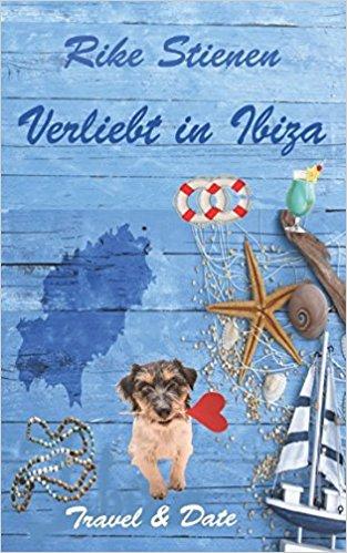 """Rezension zu """"Verliebt in Ibiza, Travel & Date"""" von Rike Stienen"""