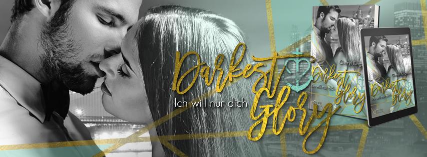 """Blogtour zu """"Darkest Glory, Ich will nur dich"""" von Cheryl Kingston"""