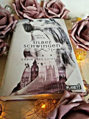"""Rezension zu """"Silberschwingen, Erbin des Lichts"""" von Emily Bold Rezensionsexemplar"""