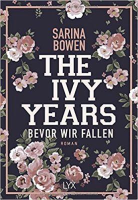 """Rezension zu """"The Ivy Years"""" von Sarina Bowen Rezensionsexemplar"""