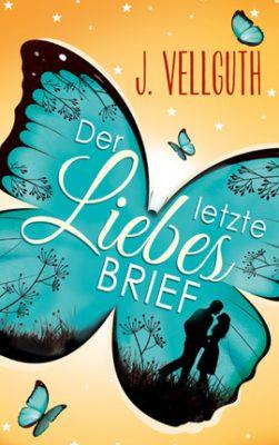 """Buchvorstellung """" Der letzte Liebesbrief"""" von J. Vellguth Werbung (Verlinkung)"""