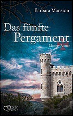 """Rezension zu """"Das fünfte Pergament"""" von Barbara Mansion Rezensionsexemplar / Werbung (Verlinkung)"""