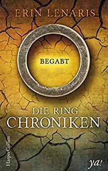 """Rezension zu """"Begabt – Die Ring Chroniken"""" von Erin Lenaris Werbung (Verlinkung) / Rezensionsexemplar"""