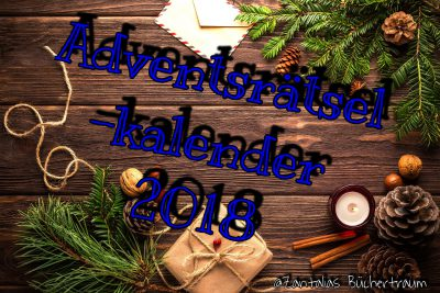 Adventsrätselkalender am 09.12.2018