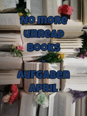 No more unread books – Aufgaben April
