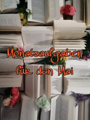 No more unread books – Aufgaben für den Mai