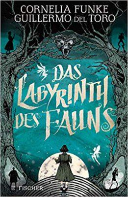 "\Rezension\ ""Das Labyrinth des Fauns"" von Cornelia Funke"