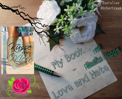 \My Book – Love and Hate\ mit Rosita Hoppe