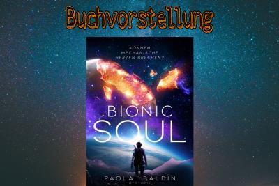\Buchvorstellung\ – Bionic Soul von Paola Baldin