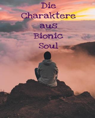 \Die Charaktere\ – Bionic Soul von Paola Baldin