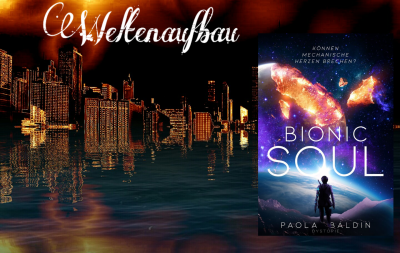 "Weltenaufbau – ""Bionic Soul"" von Paola Baldin"
