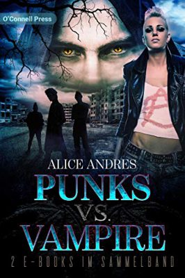 "\Rezension\ ""Punks vs. Vampire"" – Sammelband – von Alice Andres"