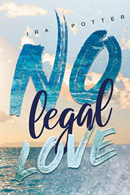"\Rezension\ ""No Legal Love"" von Ira Potter und I. L. Krauß"