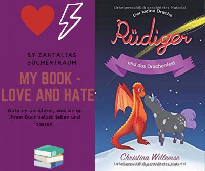 """/My Book – Love and Hate/ Christina Willemse mit """"Der kleine Drache Rüdiger und das Drachenfest"""""""