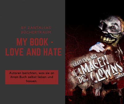"/My Book – Love and Hate/ Charles C. Nox mit ""Im Magen des Clowns"""
