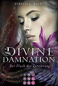 """/Rezension/ zu """"Divine Damnation – Der Fluch der Zerstörung"""" von Aurelia L. Night"""