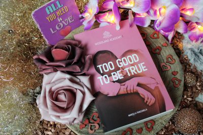"/Rezension/ ""Too good to be true – Woodland Academy I"" von Marcella Fracchiolla"