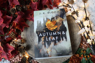 """/Rezension/ zu """"Autmn & Leaf"""" von J. K. Bloom"""