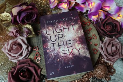 "/Rezension/ zu ""Light Up the Sky"" von Emma Scott"