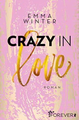 """/Rezension/ zu """"Crazy in Love"""" von Emma Winter"""