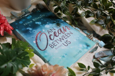 "/Rezension/ zu ""An Ocean Between Us"" von Nina Bilinszki"